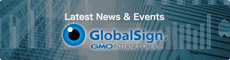 Latest News & Events GlobalSign